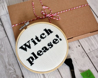 Witch Please -cool cross stitch kit -modern DIY cross stitch- easy beginner instructions- funny cross stitch- wicca gift- cool handmade gift
