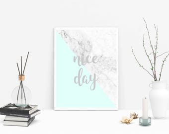 Nice Day - Nice Day Wall Art - Nice Day Art - Nice Day Digital - Nice Day Print - Nice Day Wall - Nice Day Download - Nice Day Printable