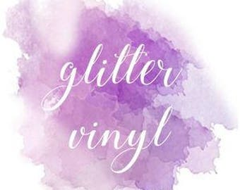 Add On- Glitter Vinyl for Shirts