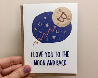 Love You To The Moon and Back Crypto Card by Crypto Card Mine
