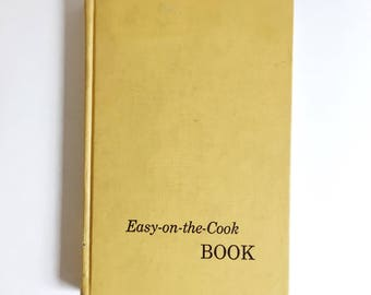 "1960 Mid Century Cookbook, ""Easy-on-the-cook"" Book, Iowa Press"