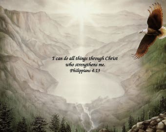 Scripture Philippians 4:13 I can do all things... Eagle Mountains Water Laser Paper Print Item #5008