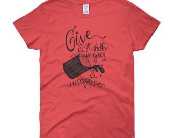 Luke 6:38 Women's short sleeve t-shirt