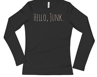 Hello, Junk Long Sleeve Tee With Pale Coral-Pink Lettering | Junker | Junk | Thrift
