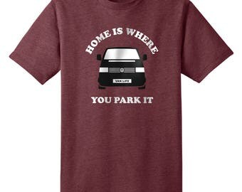 Home is where you Park it VW Transporter T4 t-shirt in 3 colours - Camper van, bus life, Volkswagen