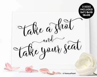 Take A Shot And Take Your Seat, Place Cards Wedding Sign, Wedding Receptions Ideas, Wedding Escort Cards, Wedding Seating Sign, Seating Plan