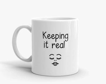 Fun Mug - Real