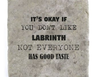 It's OK if you don't like Labrinth Marble Tile Coaster