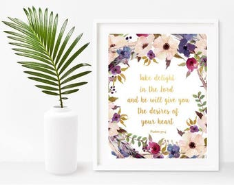 Bible Wall Art, Take Delight In The Lord, Psalm 37 4, Bible Quote Print,  Scripture Printable, Home Decor, Wall Decor