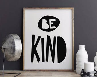 Be Kind Printable, Nursery Wall Art, Typography Print, Be Kind Nursery Print,  Printable Instant Download
