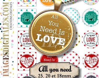 ALL YOU NEED   Digital Collage Sheet Printable Instant Download for art jewelry scrapbooking bottle caps magnets pins
