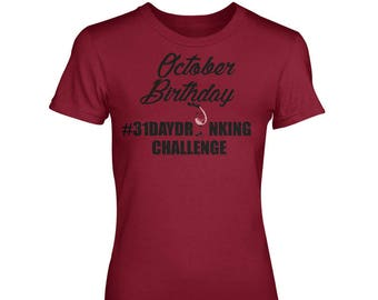 October Birthday #31DayDrinkingChallenge Customized Cardinal Red Crewneck T-Shirts