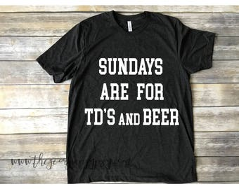 TD's and Beer tshirt | men's football shirt | mens tshirt | gift for him | football tshirt | Sunday football shirt | funny shirt for guys