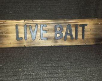 Live Bait Sign