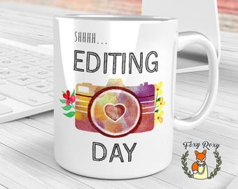 Photographer Mug | Editing Day | Editing Day Mug | Watercolor Camera Mug | Coffee mug | Photography mug | Gift For Photographer | CM-138