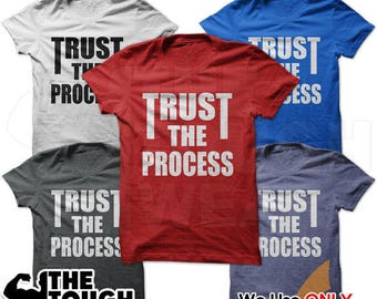 TRUST THE PROCESS C464 - Unisex Shirt Workout Gym Tees WeightLifting BodyBuilding Fitness