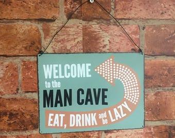 Man cave metal wall sign (Free P&P)
