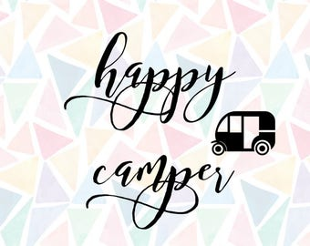 Sale! Happy Campers Vector SVG File. happy camper camping tent clipart svg - Cut or printable! Svg Files for Silhouette Cameo or Cricut