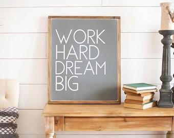 Office Wall Decor | Office Sign | Work Hard Dream Big | Office Wall Art |