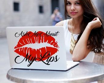 Ask Me About My Lips Decal, LipSense, Lips Decal, Lips Sticker, SeneGence, LipSense products, LipSense promo, lip sense, lip sense items