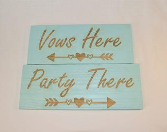"Engraved ""Vows Here Party There"" Sign 