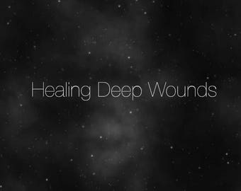 Healing Deep Wounds- Tarot Reading