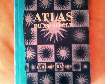 ATLAS of the 20th century. Fernand Nathan.