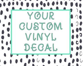 Customizable Vinyl Decal