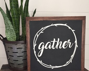 Gather with wreath wood sign