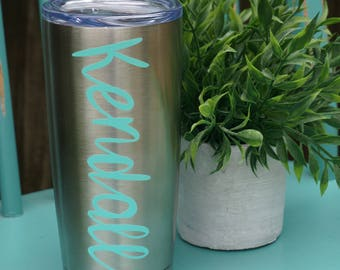 Stainless Steal Tumbler | 20 oz Tumbler | Custom Name Tumbler | Personalized Tumbler | Custom Gift Tumbler | Drink Tumbler | Coffee Tumbler