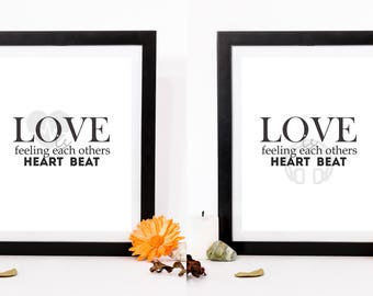What is love Love is feeling each other Heart Beat Digital print