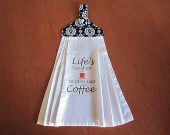 Hanging Dish Towel - Life's Coffee