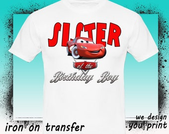 Cars Iron On Transfer, Sister, Cars Birthday Shirt, Cars Transfer, Cars Shirt, Instant Download, Digital File