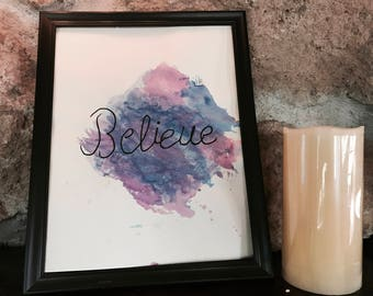 Believe Watercolor