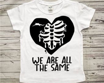 We are all the same shirt - Toddler Shirt, toddler shirts, toddler tshirt, toddler girl clothes, toddler boy clothes, equality shirt