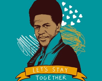 Al Green Let's Stay Together Card A6