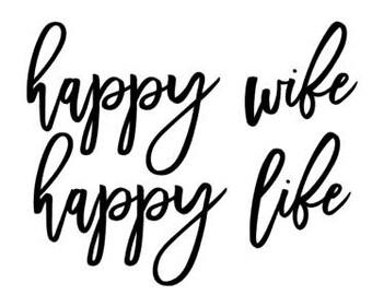 Happy Wife Happy Life SVG