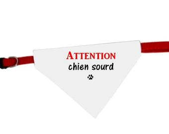 Attention deaf dog dog bandana collar