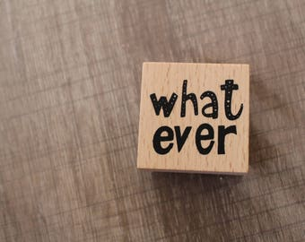 WHAT EVER SCRAPBOOKING WOODEN STAMP