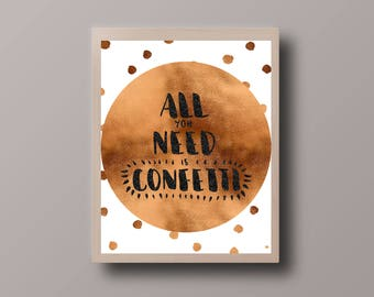 Gold Foil Quote, Confetti, Motivational Quote, Gold Confetti Print, Gold Foil Print, Minimalist Print, Hipster Print, Teen Room Decor