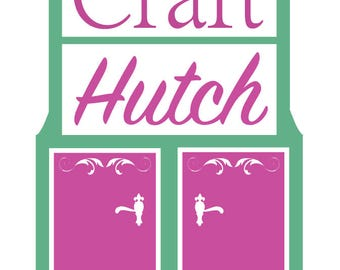 Craft Hutch decal .svg file for vinyl