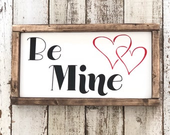 Be Mine Wood Sign, Valentine's Day Gift Idea