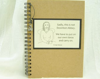 Put on Your Own Tiara Funny Embellished  5x7 Spiral Notebook with Crown Charm