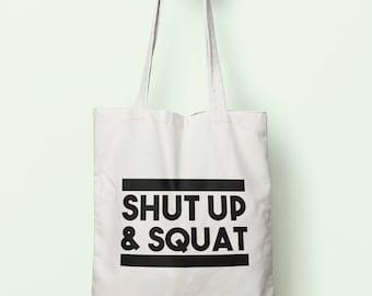 Shut Up & Squat Tote Bag Long Handles TB0007