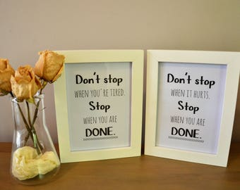 "A4 Printable Motivational Quotes - ""Don't stop when you're tired. Stop when you're done"" - Bonus print - Fitness - INSTANT DOWNLOAD"