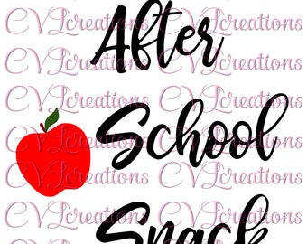 After School Snack Teacher Gift SVG PNG DXF