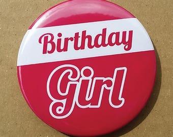 Birthday Girl Button Pin