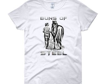 Buns Of Steel..., Womens Short Sleeve T-shirt