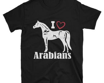 I Love Arabians Unisex T-Shirt