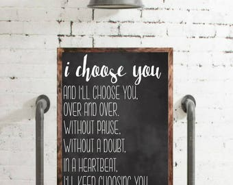 TWO downloads..I Choose You Digital Download Home Decor Custom Printable Shiplap Love Spouse Gift